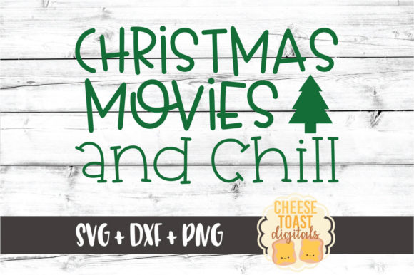 Download Free Christmas Movies And Chill Graphic By Cheesetoastdigitals for Cricut Explore, Silhouette and other cutting machines.