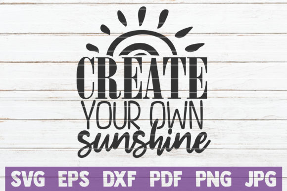 Download Free Create Your Own Sunshine Graphic By Mintymarshmallows Creative for Cricut Explore, Silhouette and other cutting machines.