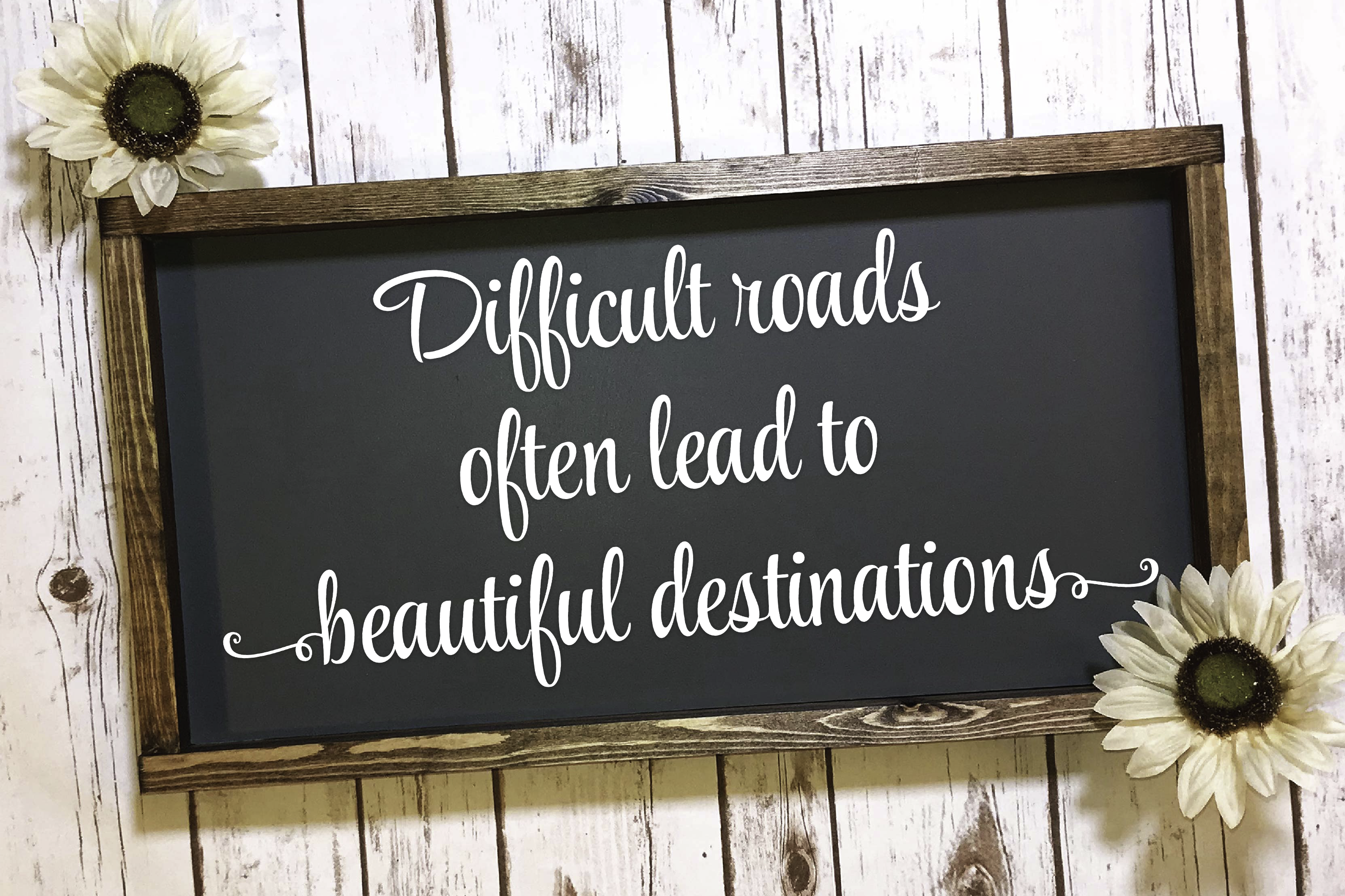 Download Free Difficult Roads Often Lead To Beautiful Destinations Graphic By for Cricut Explore, Silhouette and other cutting machines.