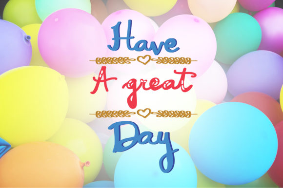 Download Free Have A Great Day Birthday Quotes Graphic By Wienscollection for Cricut Explore, Silhouette and other cutting machines.