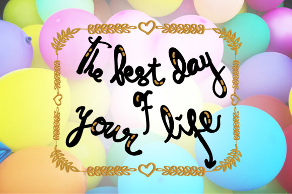 Download Free The Best Day Of Your Life Quotes Graphic By Wienscollection for Cricut Explore, Silhouette and other cutting machines.