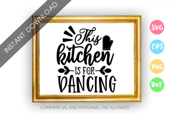 Print on Demand: This Kitchen is for Dancing Design Graphic Crafts By DesignFarm