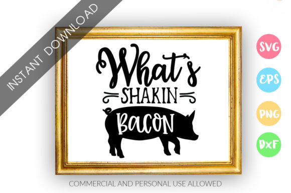 Print on Demand: Whats Shakin Bacon Design Graphic Crafts By DesignFarm