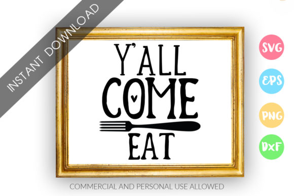 Print on Demand: Y'all Come Eat Design Graphic Crafts By DesignFarm
