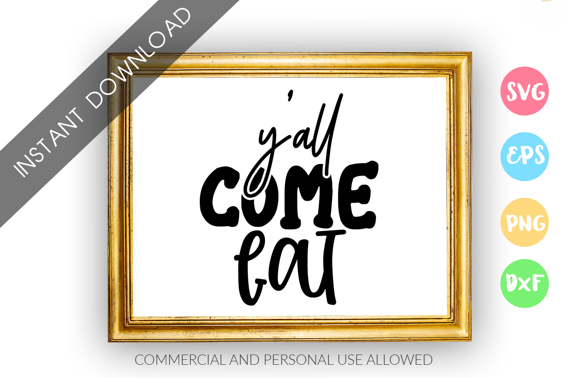 Download Free Y All Come Eat Design Graphic By Designfarm Creative Fabrica for Cricut Explore, Silhouette and other cutting machines.