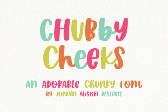 Print on Demand: Chubby Cheeks Script & Handwritten Font By jordynalisondesigns