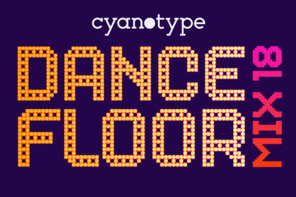 Print on Demand: Dance Floor Mix 18 Display Font By cyanotype