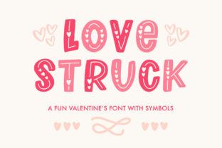 Print on Demand: Love Struck Decorative Font By jordynalisondesigns