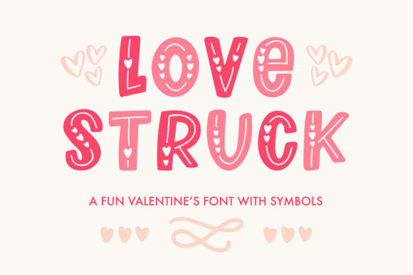 Print on Demand: Love Struck Dekorativ Schriftarten von jordynalisondesigns