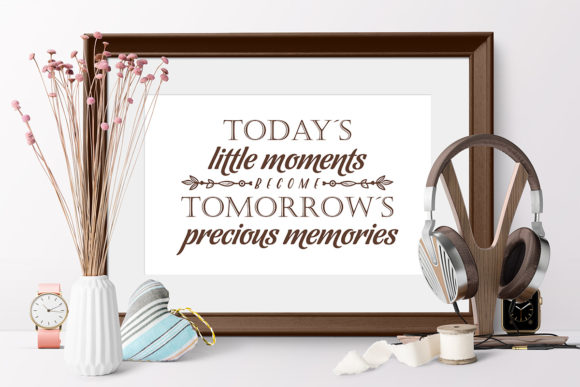 Download Free Today S Little Moments Tomorrow S Precious Memories Graphic By Millerzoa Creative Fabrica SVG Cut Files