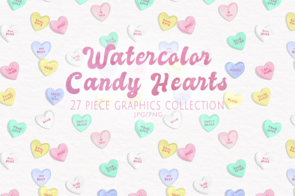 Watercolor Candy Hearts Set Graphic Illustrations By Dapper Dudell