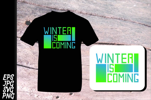 Print on Demand: Winter - Winter is Coming SVG Graphic Crafts By Arief Sapta Adjie