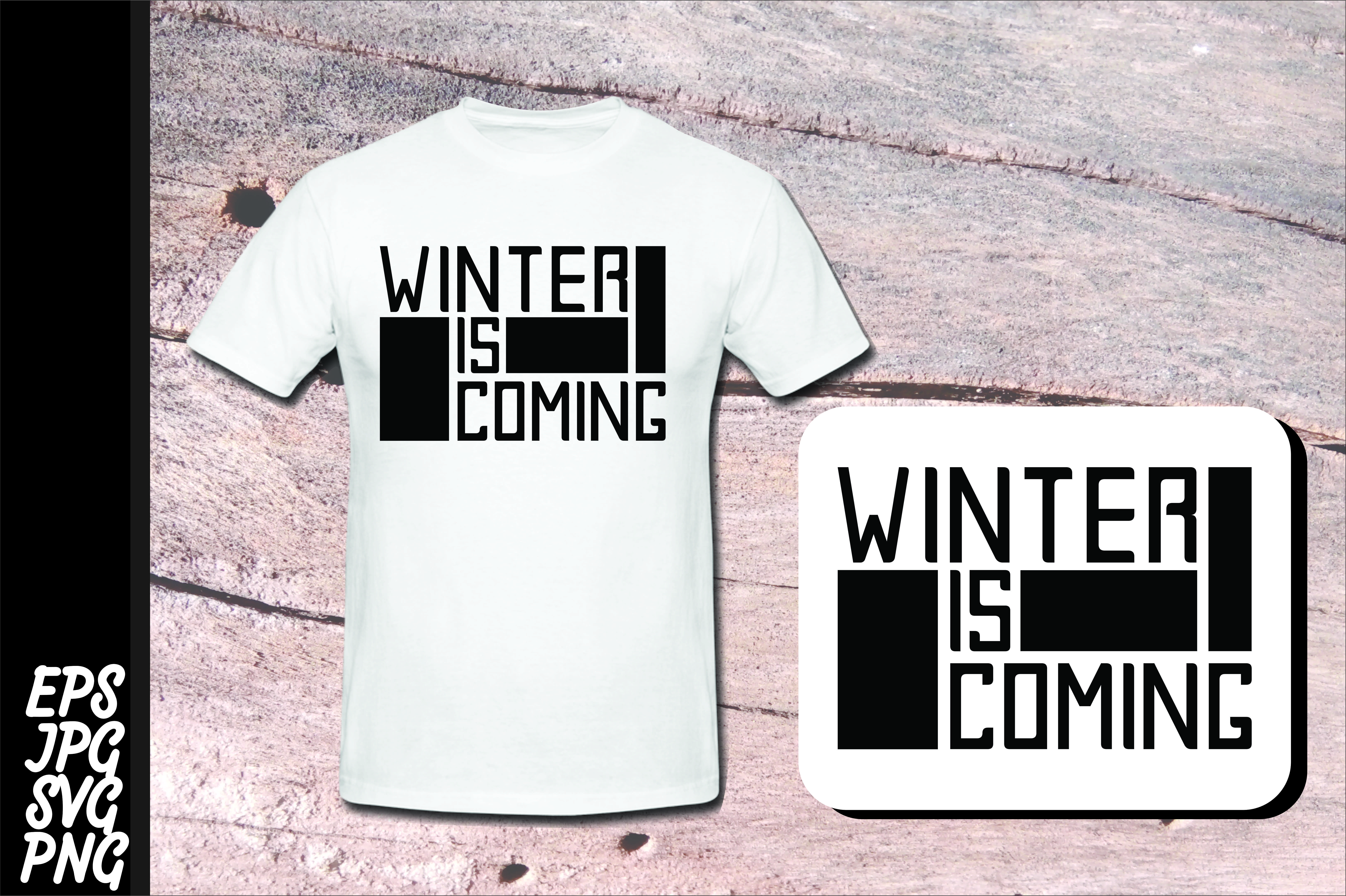 Download Free Winter Winter Is Coming Svg Graphic By Arief Sapta Adjie for Cricut Explore, Silhouette and other cutting machines.