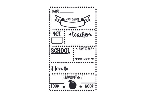 First Day of School Milestone Board School & Teachers Craft Cut File By Creative Fabrica Crafts