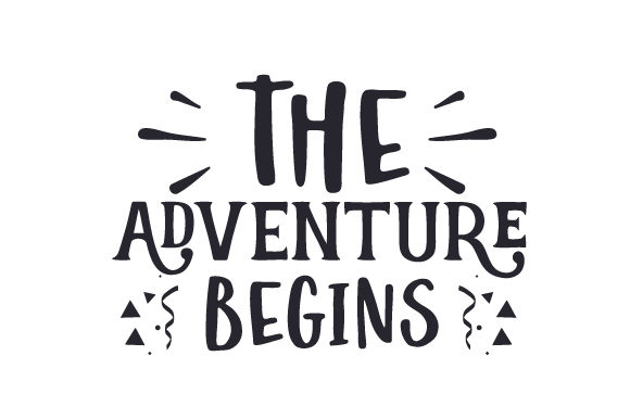The Adventure Begins New Year's Craft Cut File By Creative Fabrica Crafts