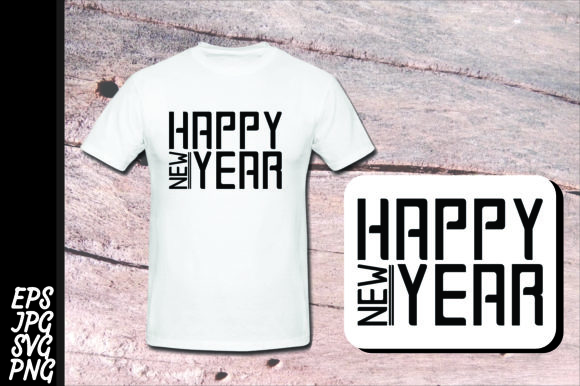 Print on Demand: Printing Design - Happy New Year SVG Graphic Crafts By Arief Sapta Adjie