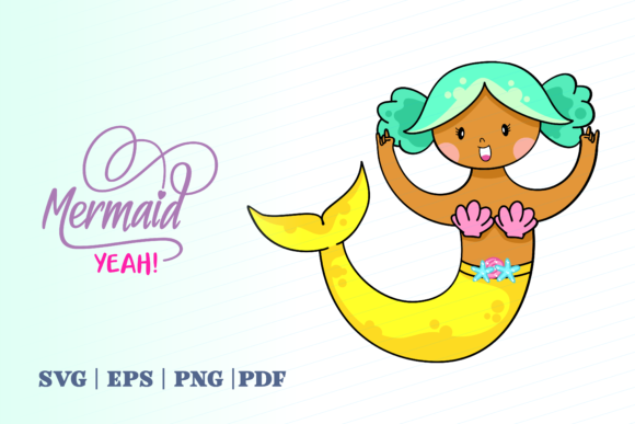 Print on Demand: Mermaid Yeah Graphic Illustrations By Momentos Crafter