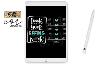Print on Demand: Drink Your Effing Water - Water Tracker Graphic Crafts By designscor