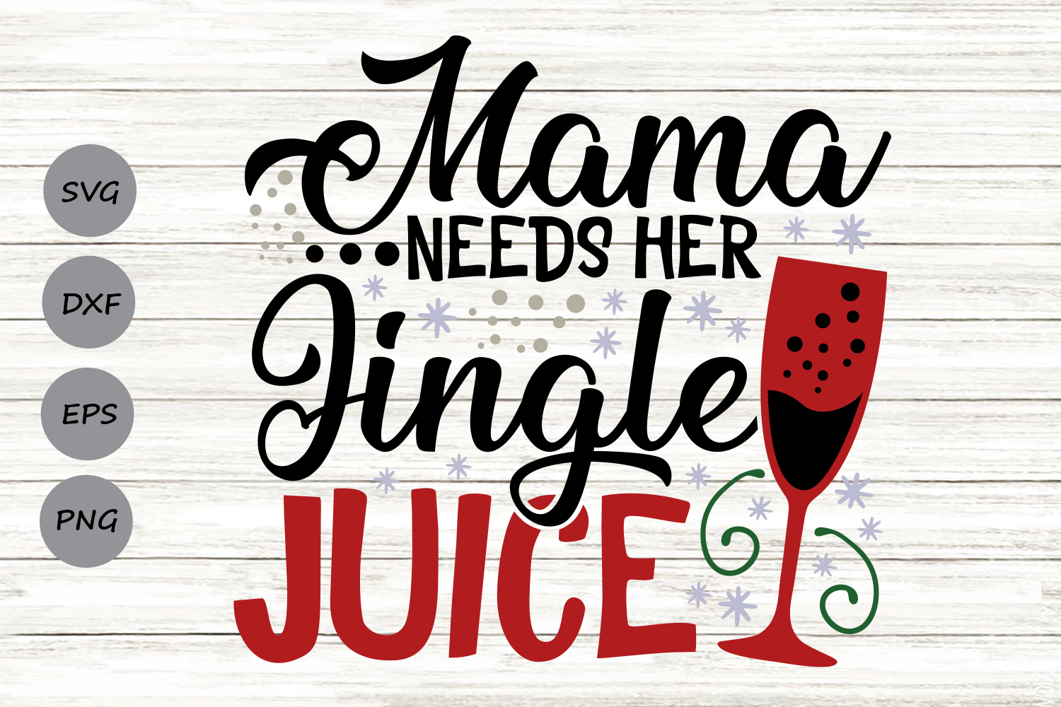 Download Free Mama Needs Her Jingle Juice Svg Graphic By Cosmosfineart for Cricut Explore, Silhouette and other cutting machines.