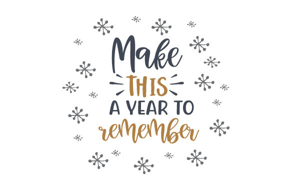 Download Free Make This A Year To Remember Svg Cut File By Creative Fabrica for Cricut Explore, Silhouette and other cutting machines.