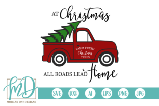 Download Free At Christmas All Roads Lead Home Graphic By Morgan Day Designs for Cricut Explore, Silhouette and other cutting machines.