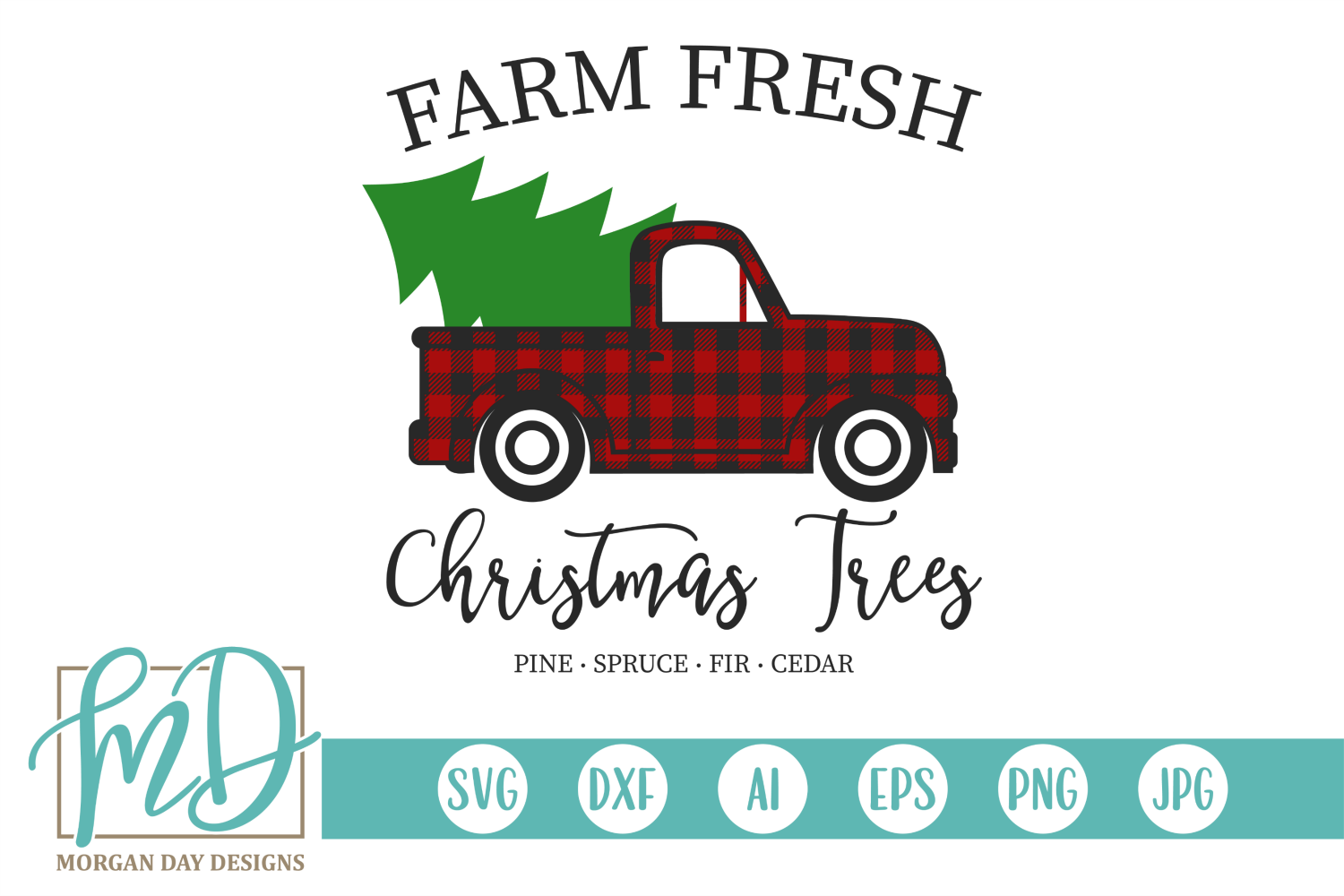 Download Free Farm Fresh Christmas Trees Graphic By Morgan Day Designs for Cricut Explore, Silhouette and other cutting machines.