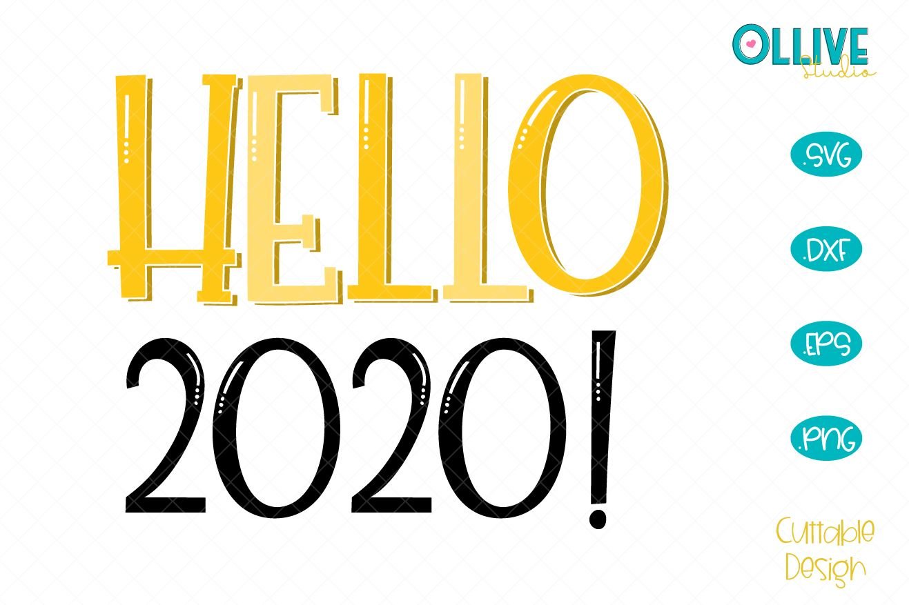 Download Free Hello 2020 New Year Svg Graphic By Ollivestudio Creative Fabrica for Cricut Explore, Silhouette and other cutting machines.