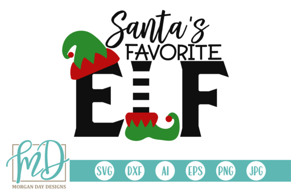 Download Free Santa S Favorite Elf Graphic By Morgan Day Designs Creative for Cricut Explore, Silhouette and other cutting machines.
