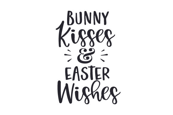 Bunny Kisses & Easter Wishes Easter Craft Cut File By Creative Fabrica Crafts - Image 2