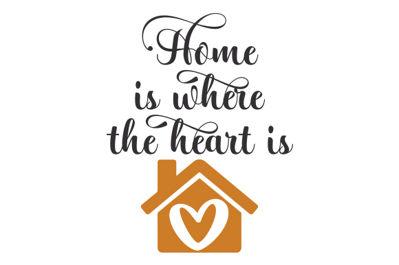 Home Is Where The Heart Is Svg Cut File By Creative Fabrica