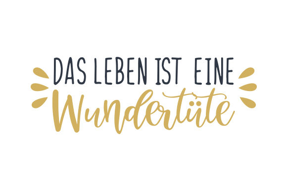Download Free Das Leben Ist Eine Wundertute Svg Cut File By Creative Fabrica for Cricut Explore, Silhouette and other cutting machines.