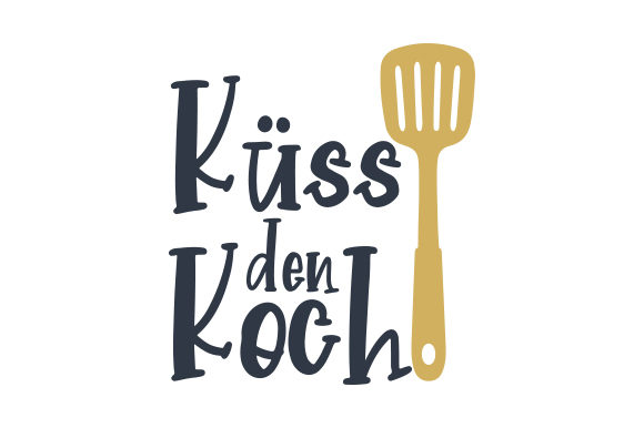 Download Free Kuss Den Koch Svg Cut File By Creative Fabrica Crafts Creative for Cricut Explore, Silhouette and other cutting machines.