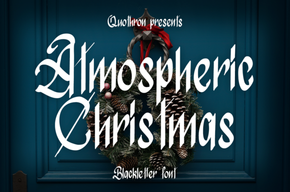 Print on Demand: Atmospheric Christmas Blackletter Font By it_was_a_good_day