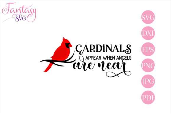 Download Free Cardinals Appear When Angels Are Near Grafico Por Fantasy Svg for Cricut Explore, Silhouette and other cutting machines.