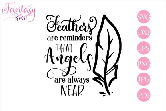 Print on Demand: Feathers Are Reminders Graphic Crafts By Fantasy SVG - Image 1