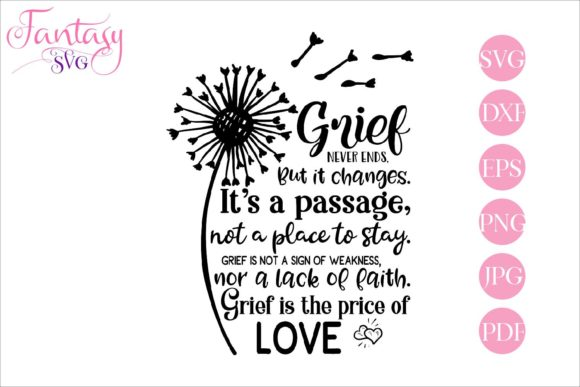 Print on Demand: Grief Never Ends Graphic Crafts By Fantasy SVG - Image 1