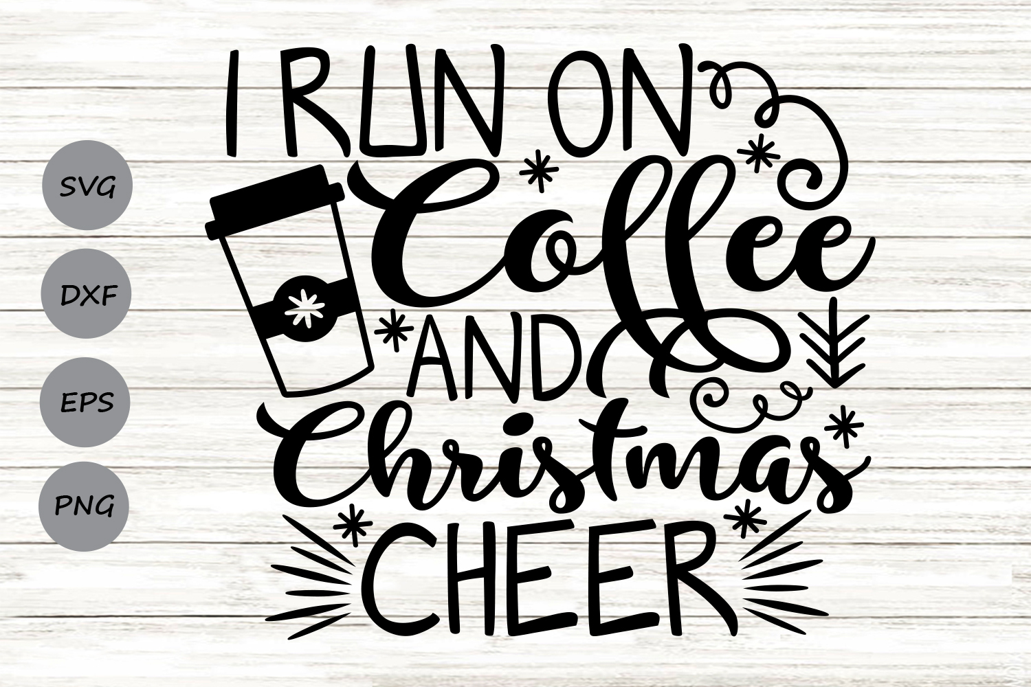 I Run On Coffee And Christmas Cheer Graphic By Cosmosfineart