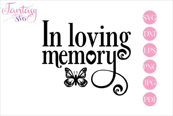 Print on Demand: In Loving Memory Graphic Crafts By Fantasy SVG - Image 1