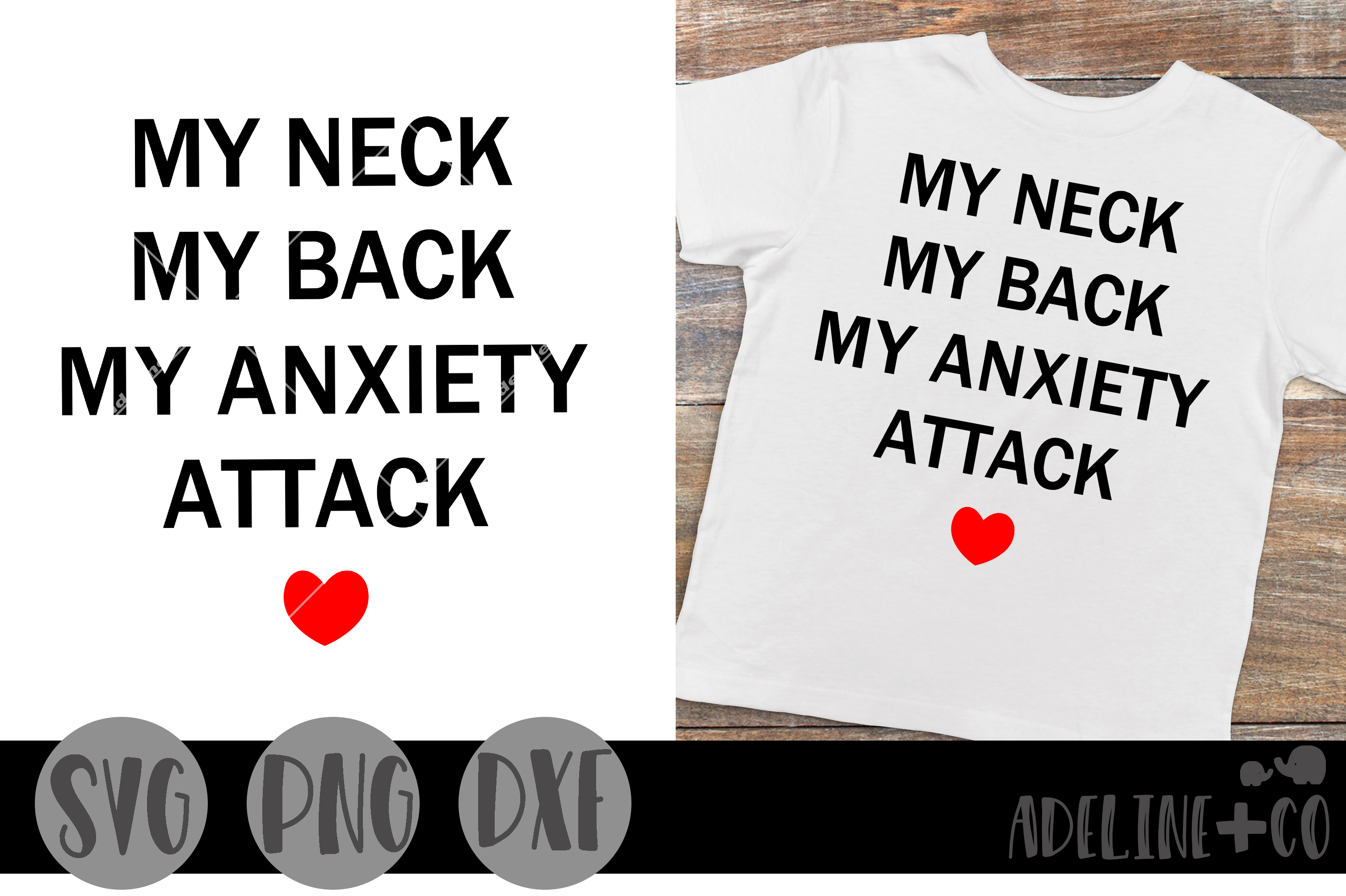 Download Free My Neck My Back My Anxiety Attack Graphic By Adelinenco for Cricut Explore, Silhouette and other cutting machines.