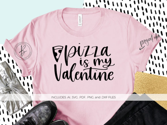 Print on Demand: Pizza is My Valentine Graphic Crafts By BeckMcCormick