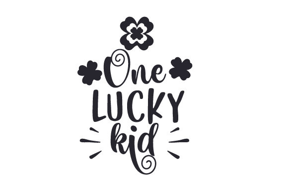 One Lucky Kid Saint Patrick's Day Craft Cut File By Creative Fabrica Crafts