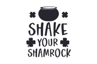 Shake Your Shamrock Saint Patrick's Day Craft Cut File By Creative Fabrica Crafts