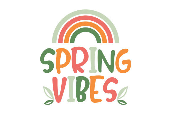 Spring Vibes Spring Craft Cut File By Creative Fabrica Crafts