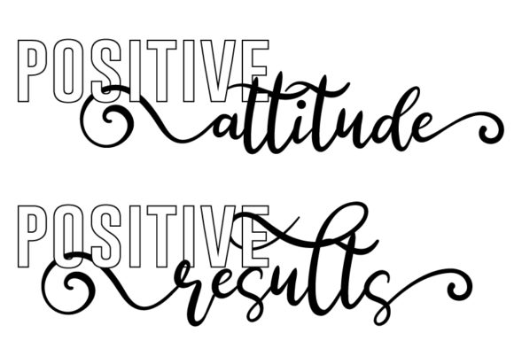 Download Free Positive Attitude Positive Results Graphic By Design From Home for Cricut Explore, Silhouette and other cutting machines.
