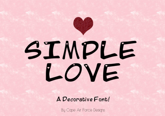 Print on Demand: Simple Love Decorative Font By CapeAirForce