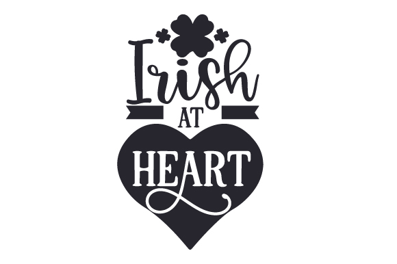 Download Free Irish At Heart Svg Cut File By Creative Fabrica Crafts for Cricut Explore, Silhouette and other cutting machines.