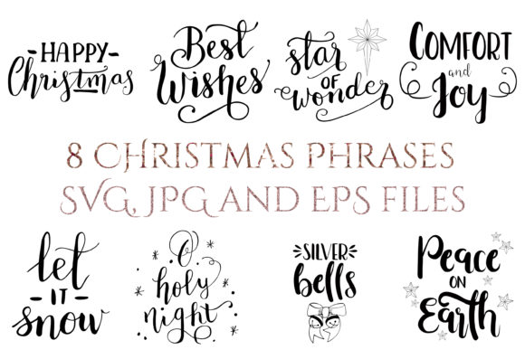 Download Free 8 Christmas Hand Lettered Quotes Graphic By Kylie Ellway for Cricut Explore, Silhouette and other cutting machines.
