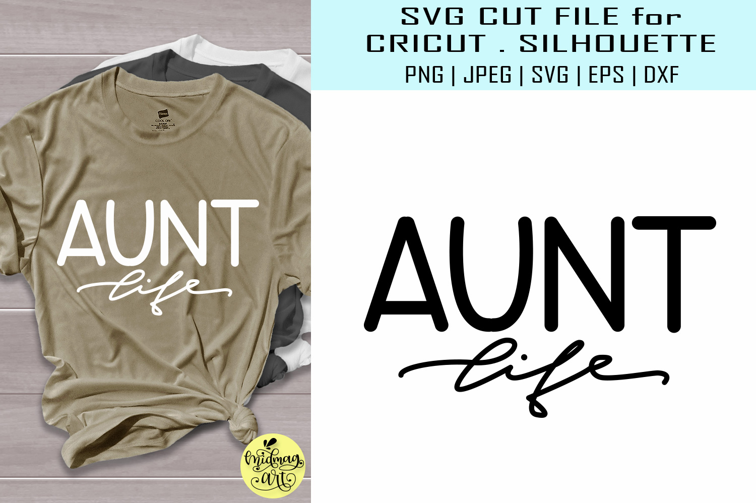 Download Free Aunt Life Aunt Shirt Graphic By Midmagart Creative Fabrica for Cricut Explore, Silhouette and other cutting machines.