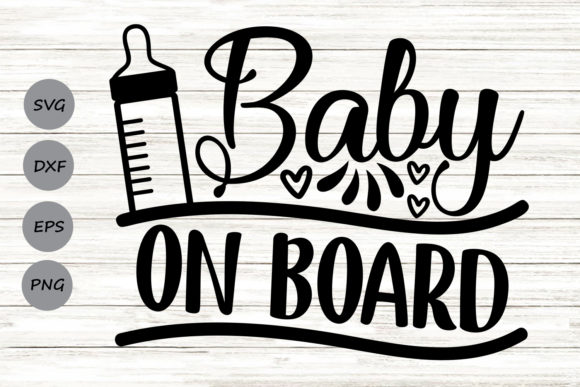 Download Free Baby On Board Graphic By Cosmosfineart Creative Fabrica for Cricut Explore, Silhouette and other cutting machines.