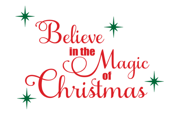 Believe in the Magic of Christmas Files Graphic Print Templates By AM Digital Designs